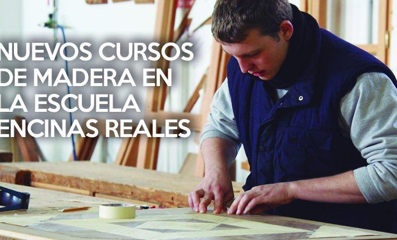 nuevos cursos madera encinas reales